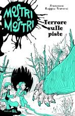 Terrore sulle piste, di Francesca Ruggiu Traversi, illustrazioni di Ivan Bigarella, edizioni EL 2013, 7,50 euro.