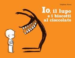 Io, il lupo e i biscotti al cioccolato