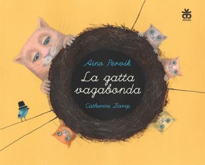La gatta vagabonda, di Aino Pervik, illustrazioni di Catherine Zarip, Sinnos 2013, 9,50 euro.