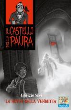 La notte della vendetta, di Fabrizio Silei, Piemme junior 2014, 8,50 euro.