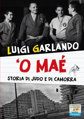 'O Mae', di Luigi Garlando, Piemme junior 2014, 14 euro.