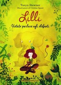 Lilli - Vietato parlare agli elefanti, di Tanya Stewner, illustrazioni di Cristina Spanò, traduzione di Anna Patrucco Becchi, La Nuova frontiera junior 2014, 14 euro.