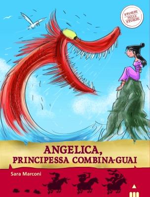 Angelica, principessa combina-guai, di Sara Marconi, illustrazioni di Simone Frasca, Lapis edizioni, 2014, 6,50€