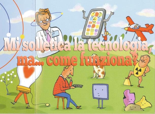 Mi solletica le tecnologia