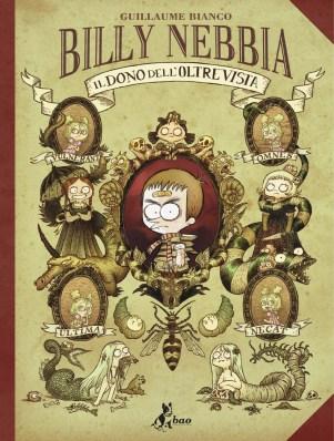 Billy Nebbia - Il dono dell'oltrevista, di Guillaume Bianco, traduzione di Stefano Visinoni, Bao Publishing 2013, 17€