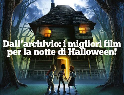 Film Di Halloween Per Bambini.Vorrei Un Film Horror Da Vedere Coi Ragazzi Gigi Il Giornale Dei