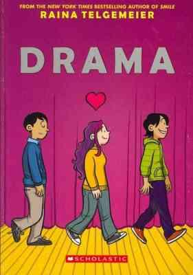 Drama, di Raina Telgemeier, Scholastic, 2012.