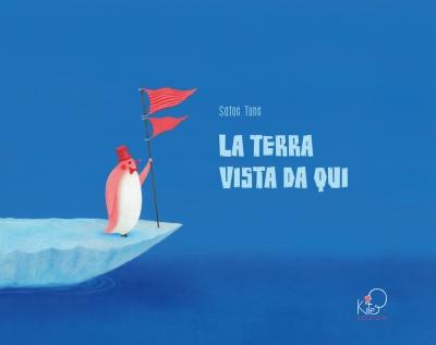 La terra vista da qui, di Satoe Tone, traduzione di Giulia Belloni e Valentina Mai, Kite edizione 2014, 15 €.