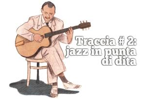 """""""La chitarra di Django"""", Fabrizio Silei e Alfred, Uovoneroedizioni"""