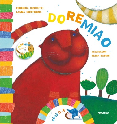 Doremiao, di Federica Crovetti e Laura Chittolina, illustrazioni di Elena Baboni, Fatatrac 2012, 12,90€.