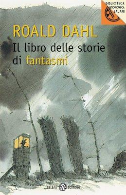Il libro delle storie di fantasmi, a cura di Roald Dahl, Salani 2013, 8,42€. E-book disponibile.