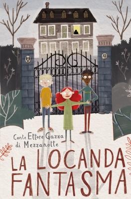 Grand Tour, Libro Primo, La locanda fantasma, di Conte Ettore Gazza di Mezzanotte, Grappolo di Libri 2015, 12€.