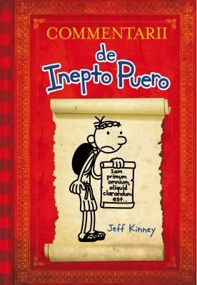 Commentarii de Inepto Puero, di Jeff Kinney, traduzione di Monsignor Daniel B. Gallagher, Editrce Il Castoro 2015, 14€