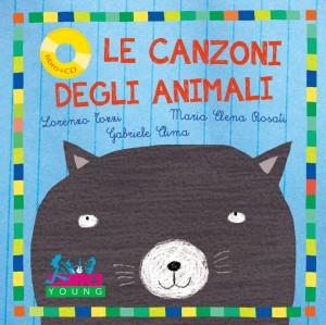 Le canzoni degli animali, di Lorenzo Tozzi, Maria Elena Rosati, Gabriele Clima, Curci Young 2015, 15€. Con cd.