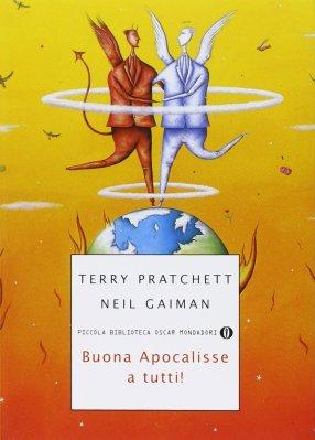 Buona Apocalisse a tutti!, di Terry Pratchett e Neil Gaiman, traduzione di Luca Fusari, Mondadori 2007, 16€. Ebook disponibile.