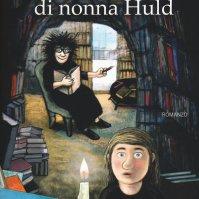 La folle biblioteca di Nonna Huld_Salani