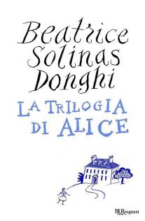 La trilogia di Alice