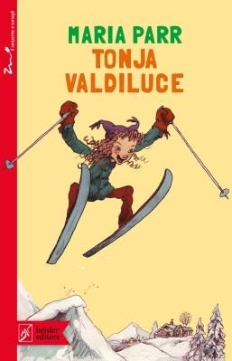 Tonja Valdiluce, di Maria Parr, illustrazioni di Åshild Irgens. traduzione di Alice Tonzig, Beisler 2015, 14,90€.