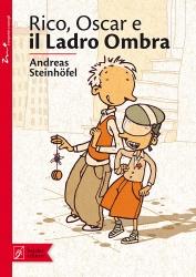 Rico, Oscar e il Ladro Ombra, di Andreas Steinhöfel, illustrazioni di Peter Schössow, traduzione di Chiara Belliti, Beisler 2012, 13€.
