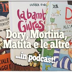 Dory, Mortina, Matita HB e le altre beniamine dei lettori piùgiovani